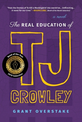 The Real Education of TJ Crowley Cover Image