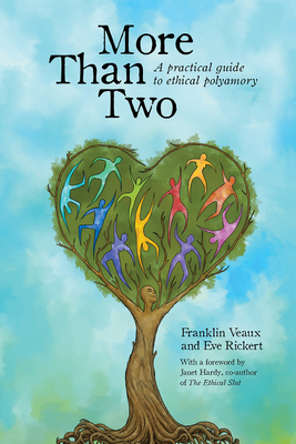 More Than Two: A Practical Guide to Ethical Polyamory Cover Image