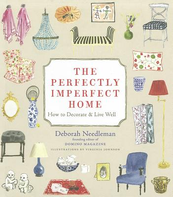 Perfectly Imperfect Home: How to Decorate and Live Well Cover Image