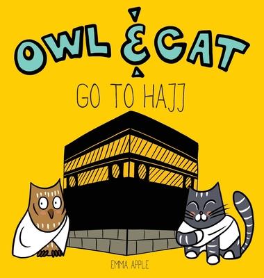 Owl & Cat Go To Hajj Cover Image