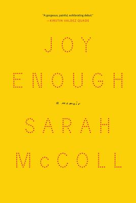 Joy Enough: A Memoir Cover Image
