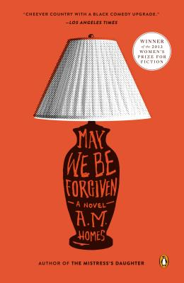 May We Be Forgiven: A Novel Cover Image