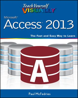 Teach Yourself Visually Microsoft Access 2013 Cover Image