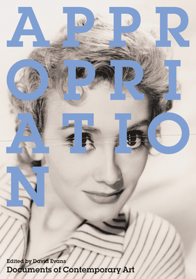 Cover for Appropriation (Documents of Contemporary Art)