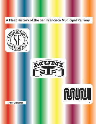 A Fleet History of the San Francisco Municipal Railway Cover Image