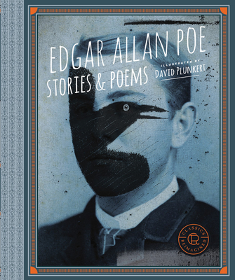 Cover for Classics Reimagined, Edgar Allan Poe