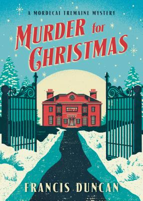 Murder for Christmas (Mordecai Tremaine Mystery #1) Cover Image