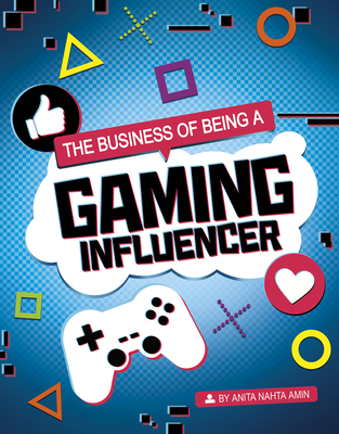 The Business of Being a Gaming Influencer Cover Image