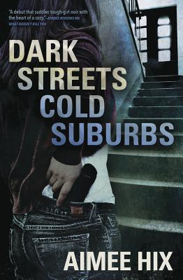 Cover for Dark Streets, Cold Suburbs (Willa Pennington #2)