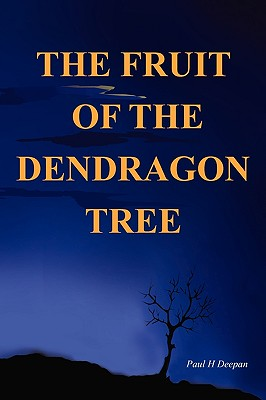 The Fruit of the Dendragon Tree Cover