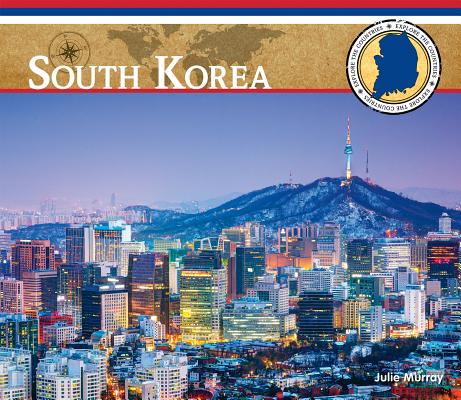 South Korea (Explore the Countries) Cover Image