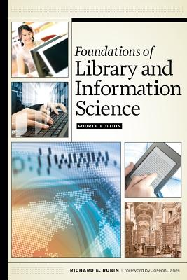 Foundations of Library and Information Science, Fourth Edition Cover Image