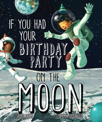If You Had Your Birthday Party on the Moon Cover Image