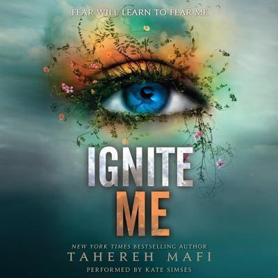 Ignite Me Lib/E (Shatter Me) Cover Image