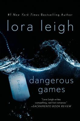 Dangerous Games: A Novel (Tempting Navy SEALs #1) Cover Image