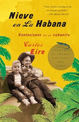 Nieve en La Habana Confesiones de un cubanito / Waiting for Snow in Havana: Conf essions of a Cuban Boy Cover Image