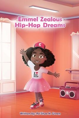 Emmel Zealous Hip Hop Dreams Cover Image