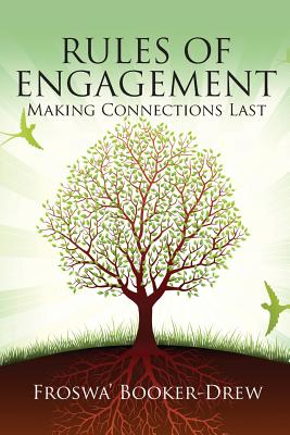 Rules of Engagement: Making Connections Last Cover Image