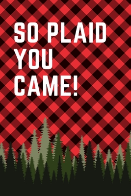 So Plaid You Came: September 26th - Lumberjack Day - Count the Ties - Epsom Salts - Pacific Northwest - Loggers and Chin Whisker - Timber Cover Image
