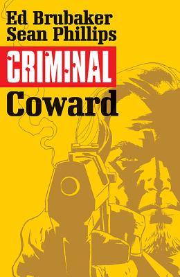 Criminal Volume 1: Coward (Criminal Tp (Image) #1) Cover Image