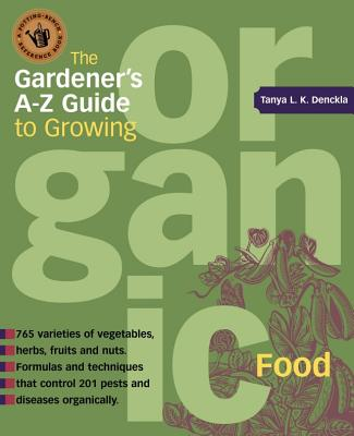 The Gardener's A-Z Guide to Growing Organic Food Cover