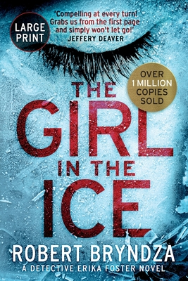 The Girl in the Ice (Erika Foster #1) Cover Image