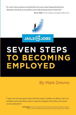 Jails to Jobs: Seven Steps to Becoming Employed Cover Image