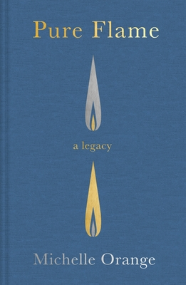 Pure Flame: A Legacy Cover Image