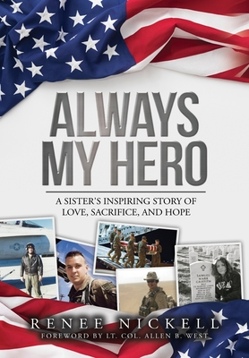 Always My Hero: A Sister's Inspiring Story of Love, Sacrifice, and Hope Cover Image