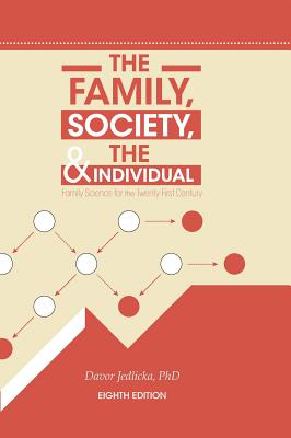 The Family, Society, and the Individual: Family Science for the Twenty-First Century Cover Image
