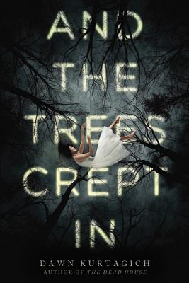 Cover for And the Trees Crept In