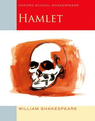 Hamlet (Oxford School Shakespeare) Cover Image