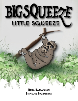 Big Squeeze Little Squeeze Cover Image