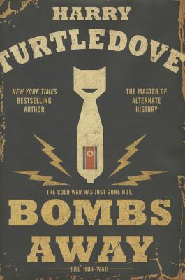 Bombs Away: The Hot War Cover Image