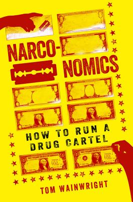 Narconomics: How to Run a Drug Cartel Cover Image
