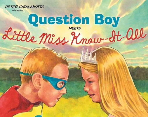 Question Boy Meets Little Miss Know-It-All Cover