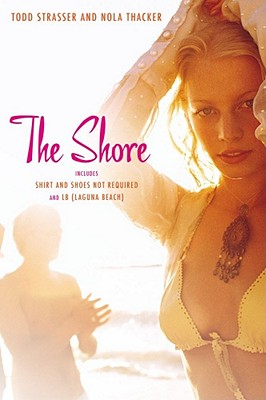 The Shore: Shirt and Shoes Not Required; LB (Laguna Beach) Cover Image