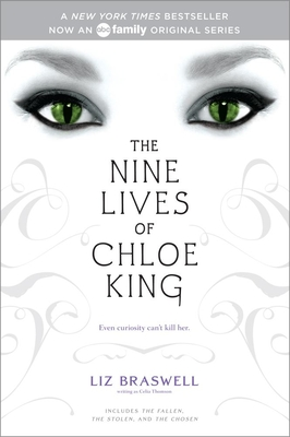 The Nine Lives of Chloe King: The Fallen; The Stolen; The Chosen Cover Image