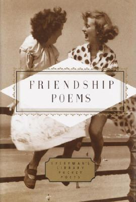 Friendship Poems (Everyman's Library Pocket Poets Series) Cover Image