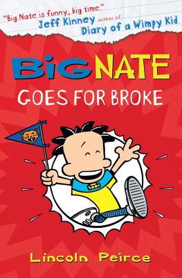 Big Nate Goes for Broke Cover Image