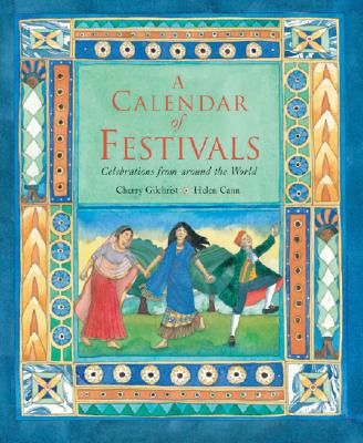 A Calendar of Festivals: Celebrations from Around the World Cover Image