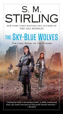 The Sky-Blue Wolves (A Novel of the Change #15) Cover Image