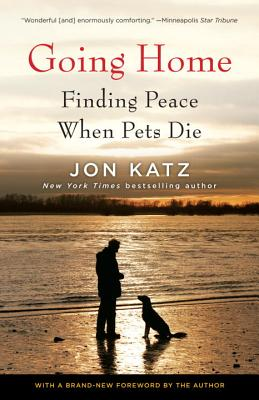 Going Home: Finding Peace When Pets Die Cover Image