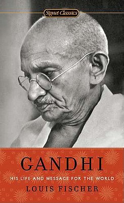 Gandhi: His Life and Message for the World Cover Image