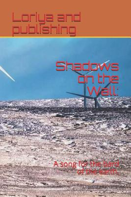 Shadows on the Wall: A Song for the Bard of the Earth. Cover Image