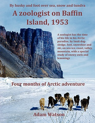 A Zoologist on Baffin Island, 1953 Cover Image