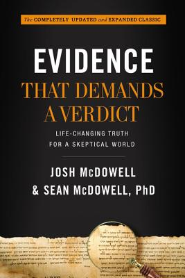 Evidence That Demands a Verdict: Life-Changing Truth for a Skeptical World Cover Image