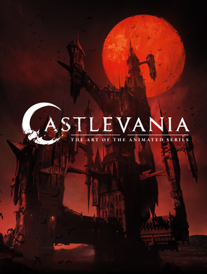 Castlevania: The Art of the Animated Series Cover Image