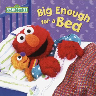 Big Enough for a Bed (Sesame Street) Cover
