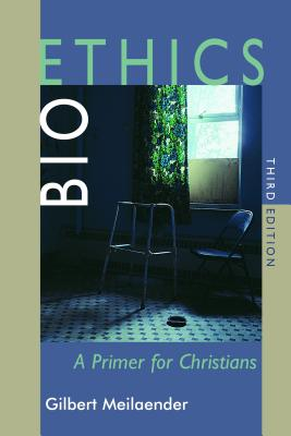 Bioethics: A Primer for Christians, Third Edition Cover Image